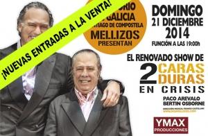 Entradas El renovado show de 2 caras duras en crisis ¡Oferta limitada!