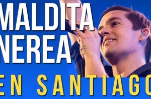 Entradas MALDITA NEREA en Santiago. Sábado 28 de abril ¡Oferta limitada!